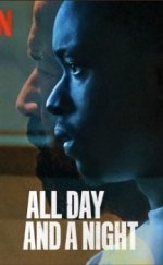 All Day and a Night izle