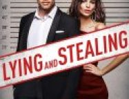 Lying and Stealing izle