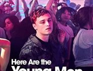 Here Are the Young Men izle